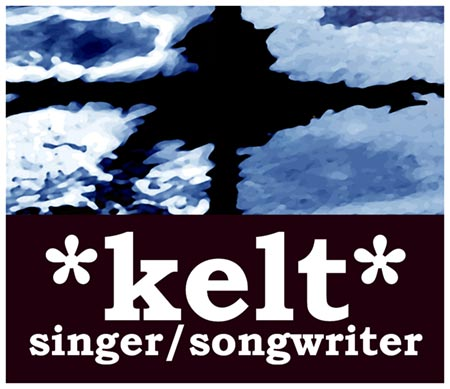 independent music from singer songwriter, kelt